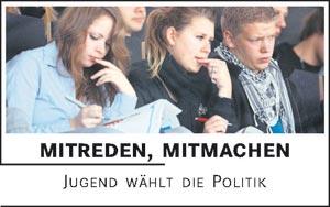 Mitreden, Mitmachen - Jugend wählt die Politik